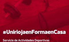 Programa  de ejercicio físico #UniriojaenFormaenCasa