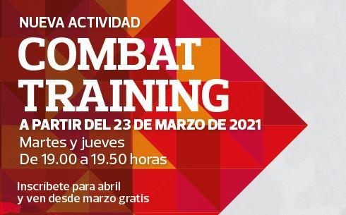 13 abril: Empieza Combat Training, los martes y jueves, a las 19.00 h